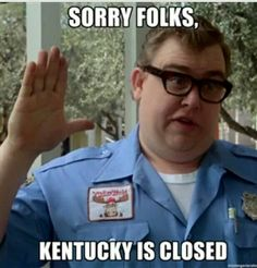 kentucky is closed