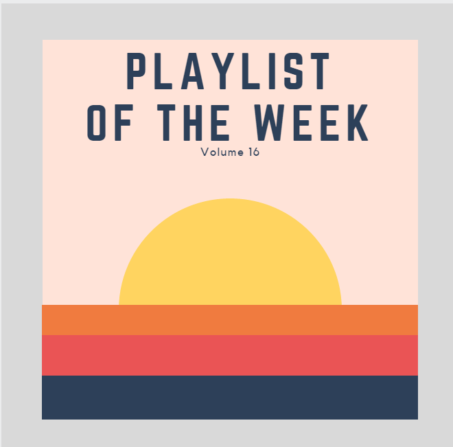 TDC's Playlist of the Week Vol. 16