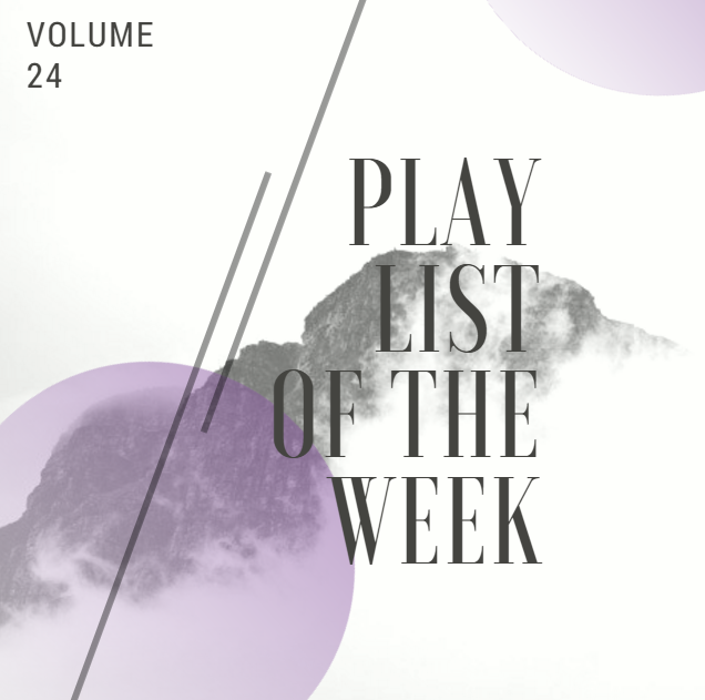 TDC's Playlist of the Week Vol. 24